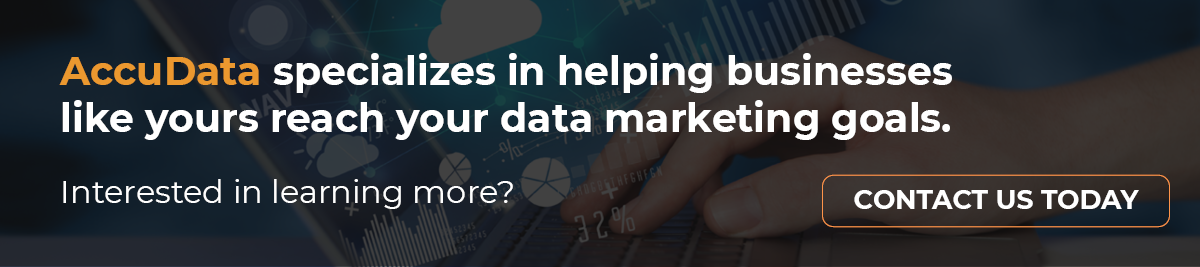 Visit AccuData today for help with your next data marketing campaign.