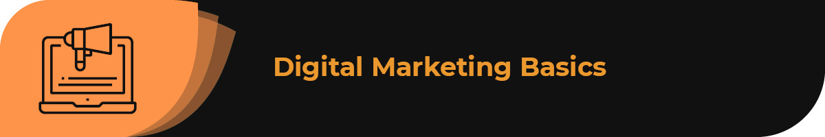 This section includes an overview of digital marketing.