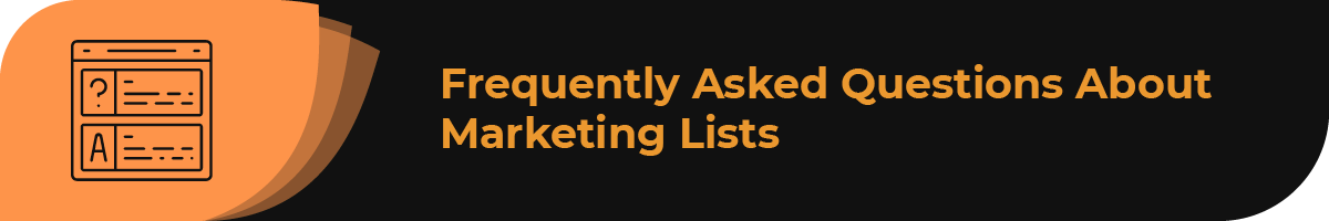 Explore frequently asked questions about marketing lists.