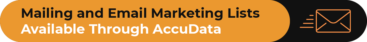 This section covers the marketing lists available through AccuData.