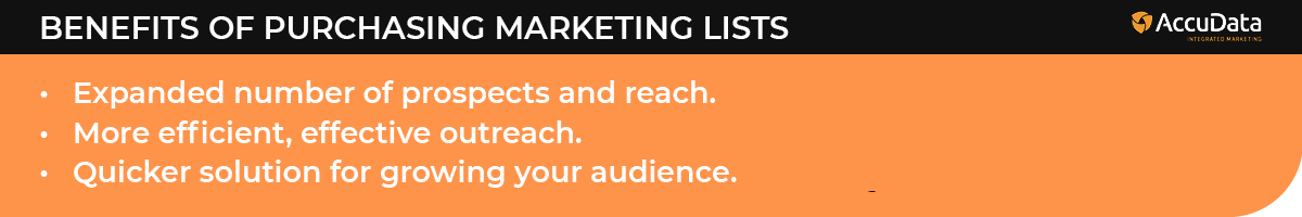 These are the benefits of purchasing a marketing list.